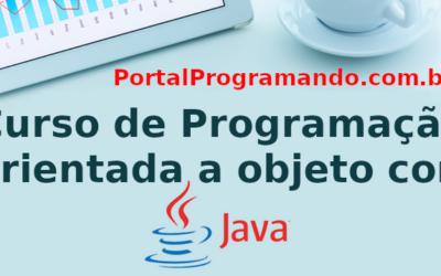 Introdução a Programação Orientada a Objeto (Java) – Curso em Construção
